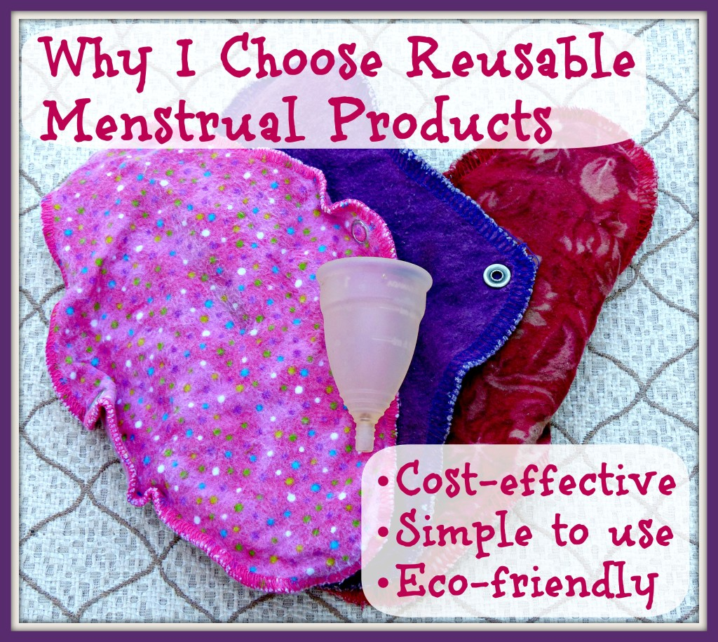 Why I choose reusable menstrual products