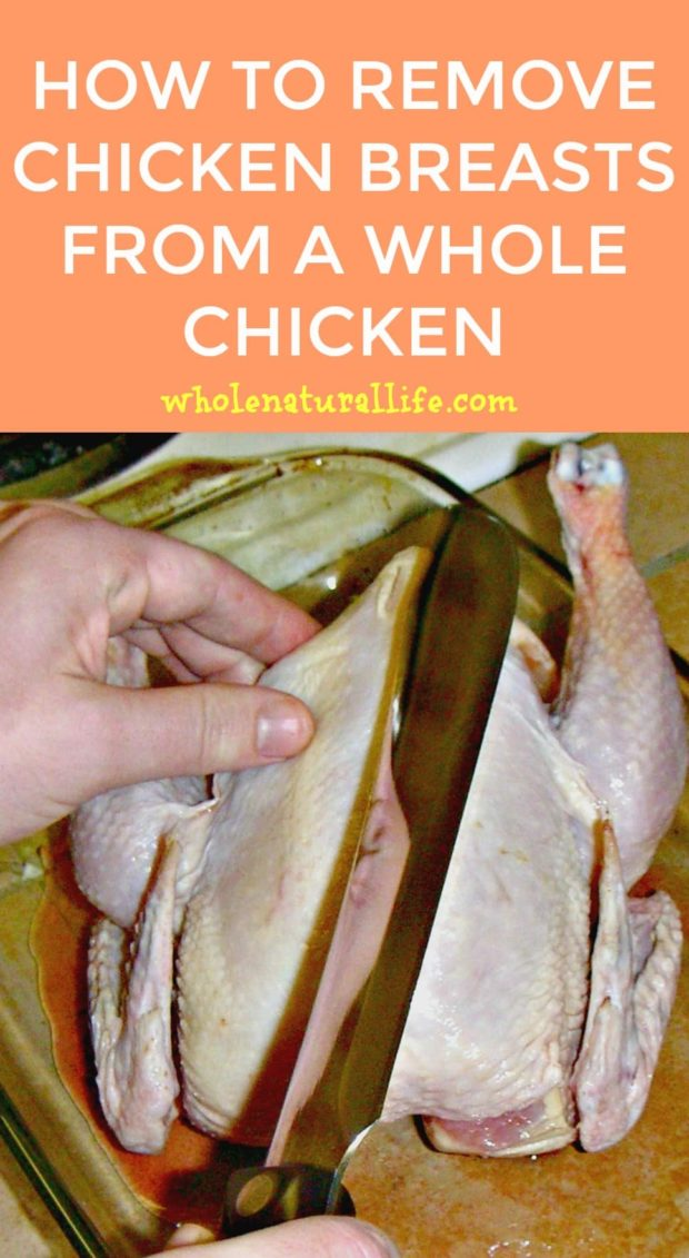 How to remove chicken breasts from a whole chicken