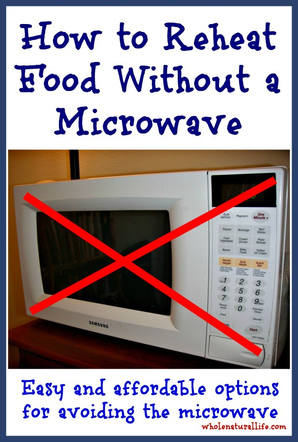 How to Reheat Food Without a Microwave