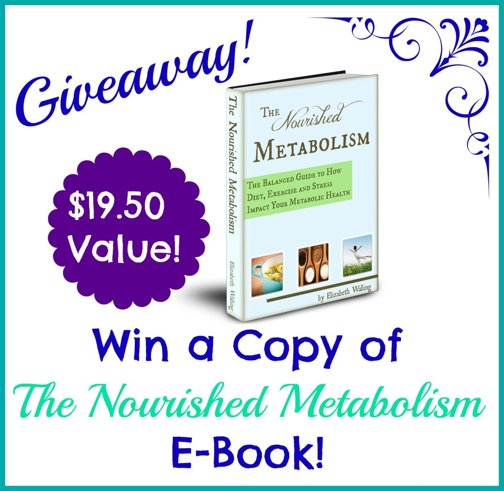 The Nourished Metabolism Giveaway