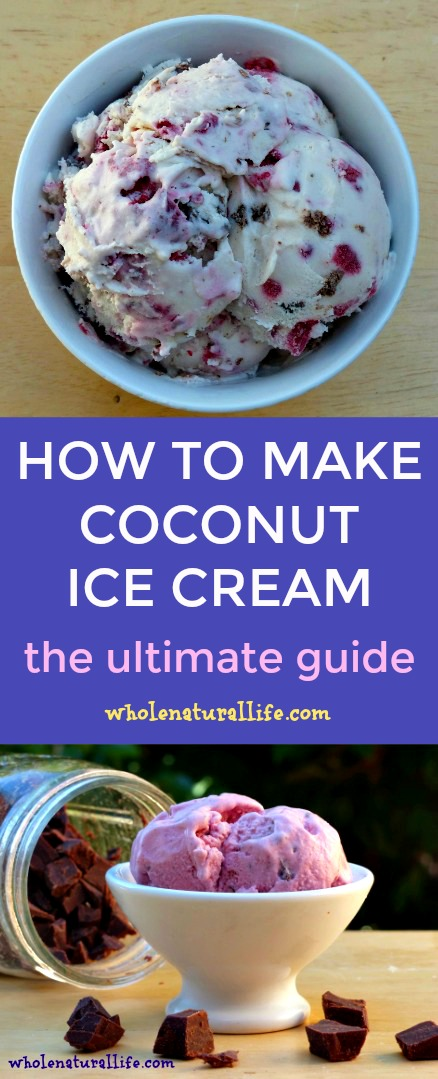 How to Make Coconut Ice Cream | Homemade coconut ice cream recipe | Paleo coconut ice cream | Dairy-free coconut ice cream
