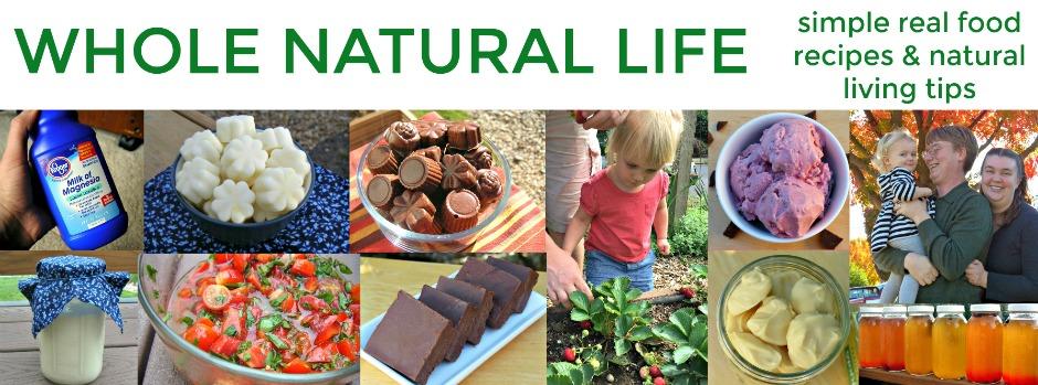 Whole Natural Life